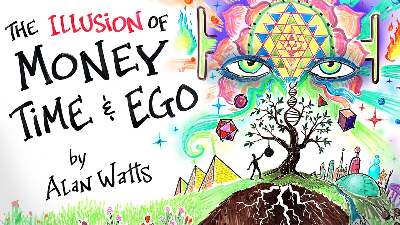 Almost Awakened: 052: Alan Watts – The Illusion of Money, Time, And Ego