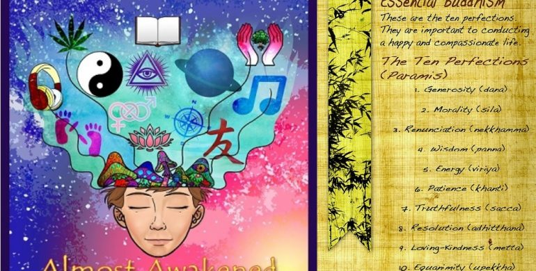 Almost Awakened: 082: Buddhism For Beginners Part 11: The Ten Perfections of the Heart